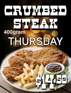 Thursday  Lunch 400g Crumbed Steak