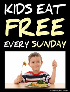 Kids Eat FREE Sunday